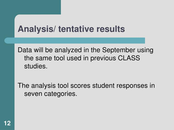 Analysis/ tentative results