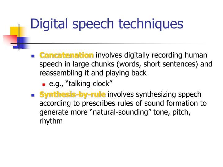Digital speech techniques