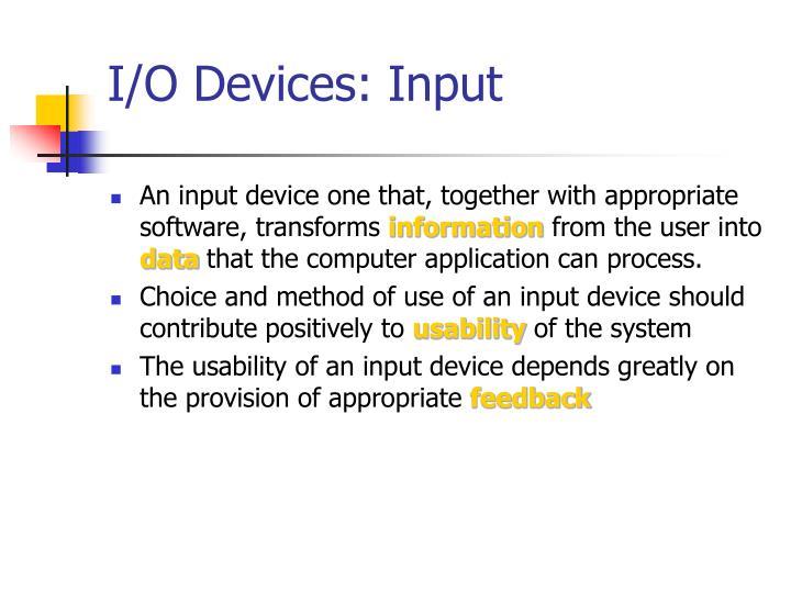 I/O Devices: Input