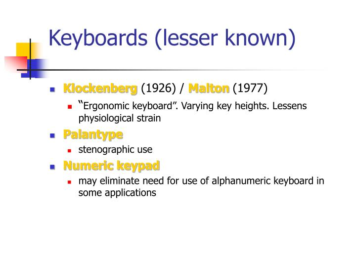 Keyboards (lesser known)