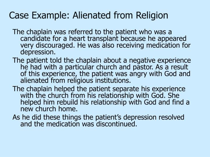 Case Example: Alienated from Religion