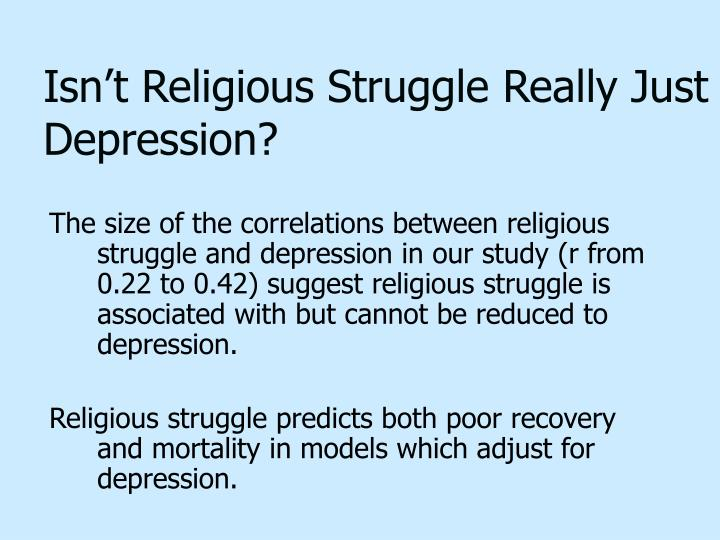 Isn't Religious Struggle Really Just Depression?