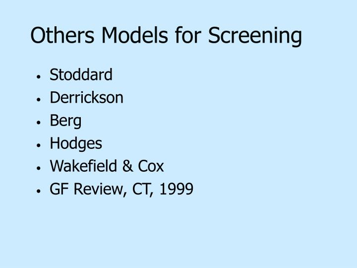 Others Models for Screening
