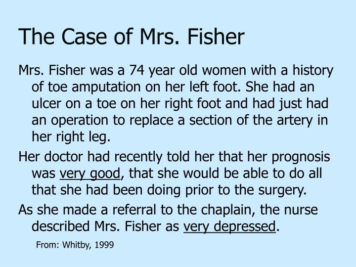 The Case of Mrs. Fisher
