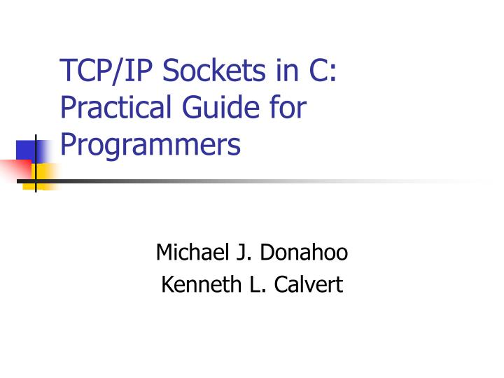 TCP/IP Sockets in C: