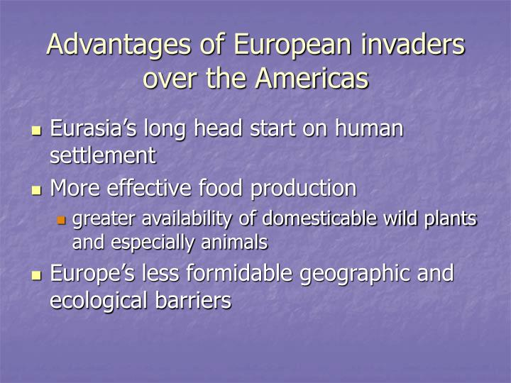 Advantages of European invaders over the Americas