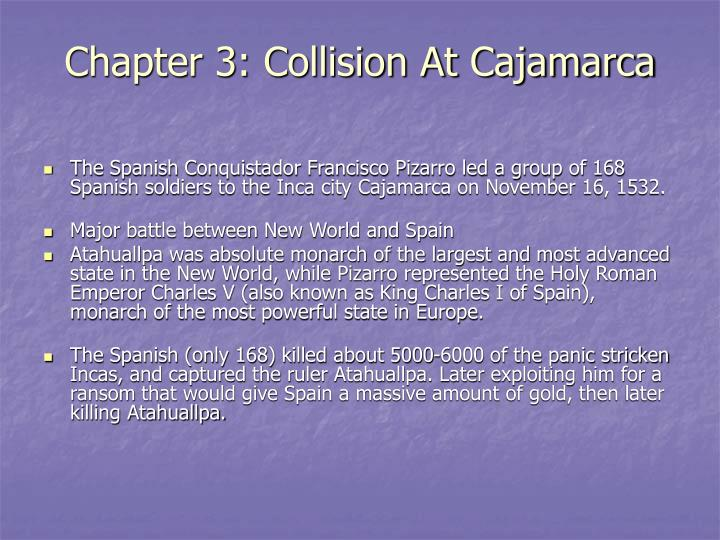 Chapter 3: Collision At Cajamarca