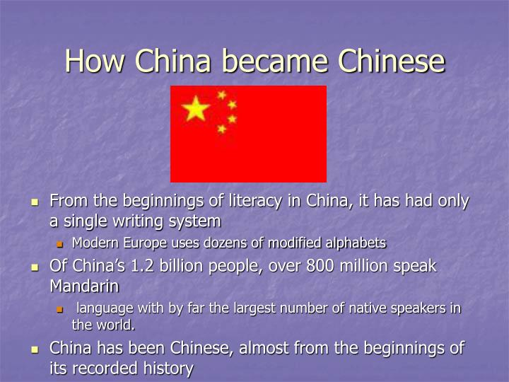 How China became Chinese
