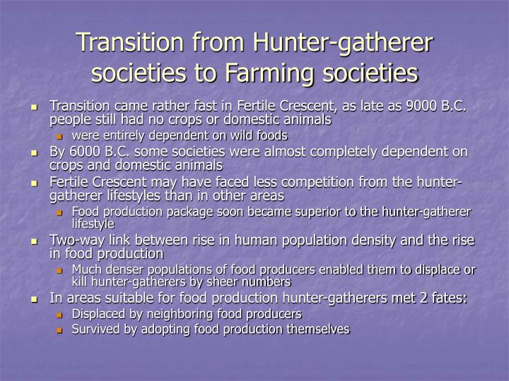 Transition from Hunter-gatherer societies to Farming societies