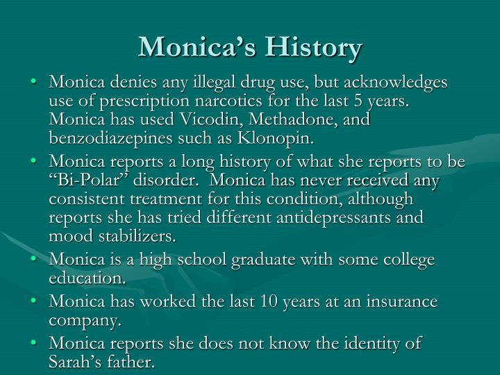 Monica's History