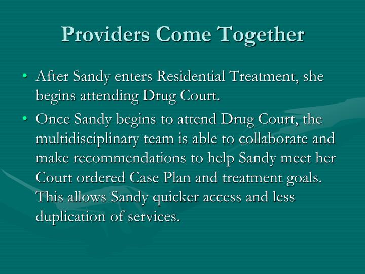 Providers Come Together