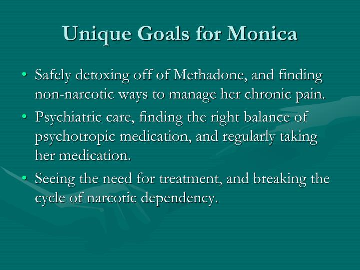Unique Goals for Monica