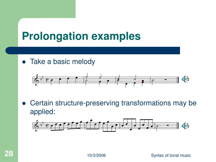 Prolongation examples