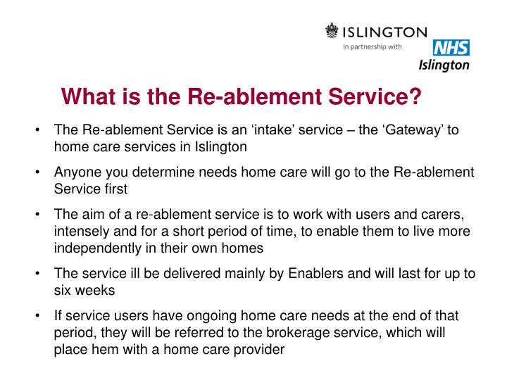 What is the Re-ablement Service?