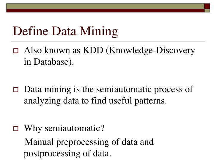 Define Data Mining