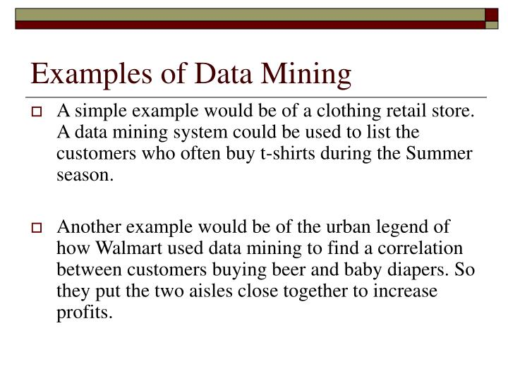 Examples of Data Mining