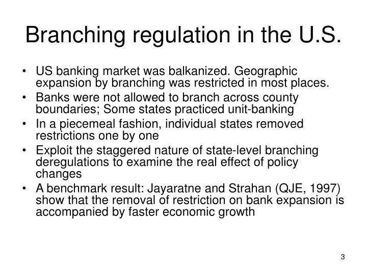Branching regulation in the U.S.