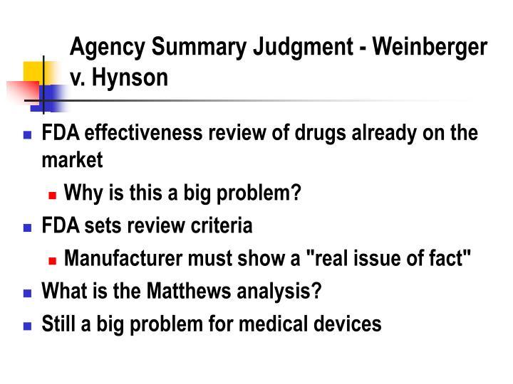 Agency Summary Judgment - Weinberger v. Hynson
