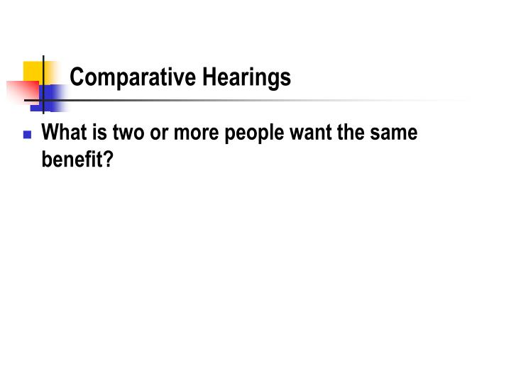 Comparative Hearings