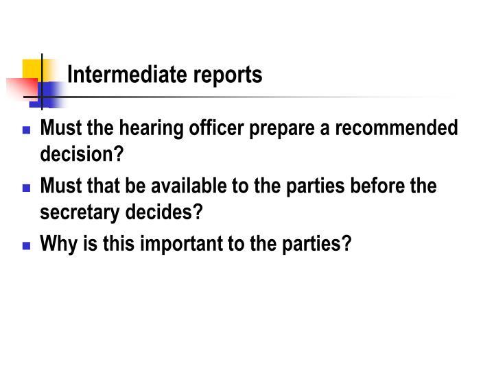 Intermediate reports