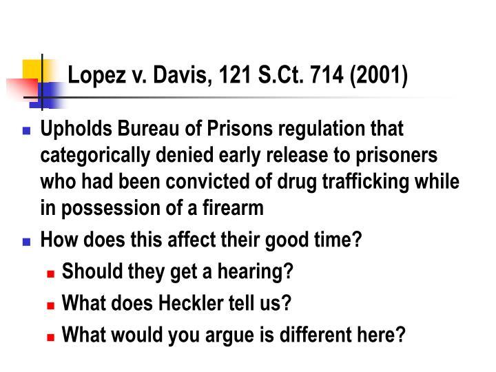 Lopez v. Davis, 121 S.Ct. 714 (2001)