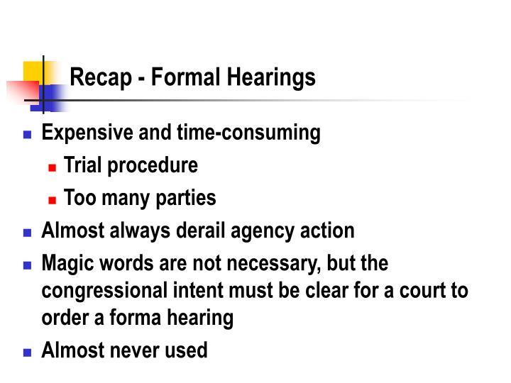 Recap - Formal Hearings