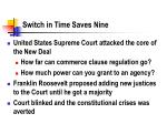 switch in time saves nine