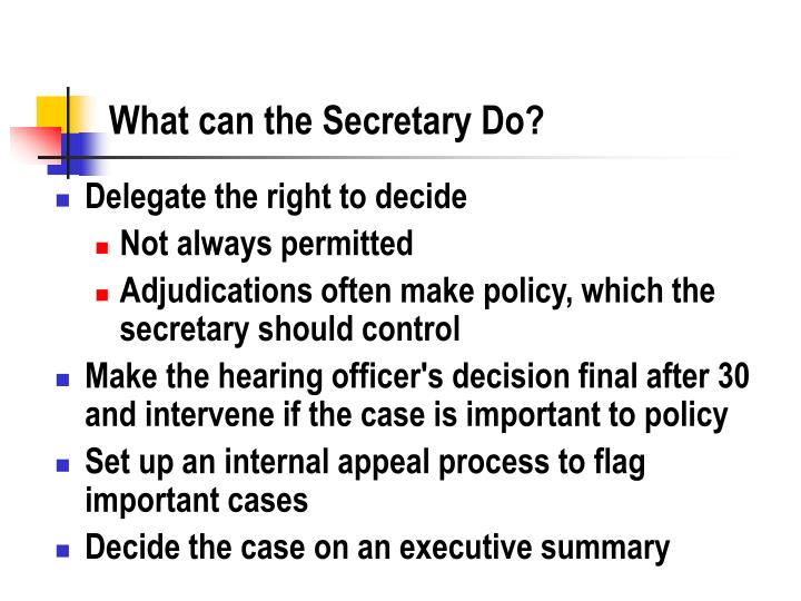 What can the Secretary Do?