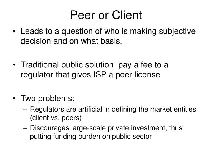 Peer or Client