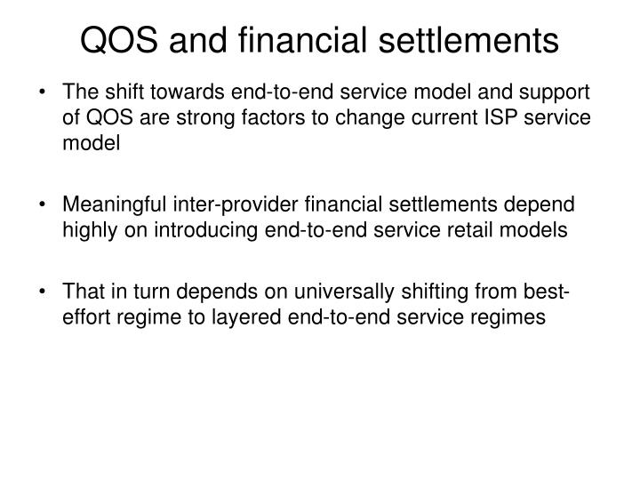 QOS and financial settlements
