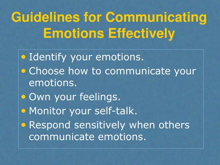 Guidelines for Communicating Emotions Effectively