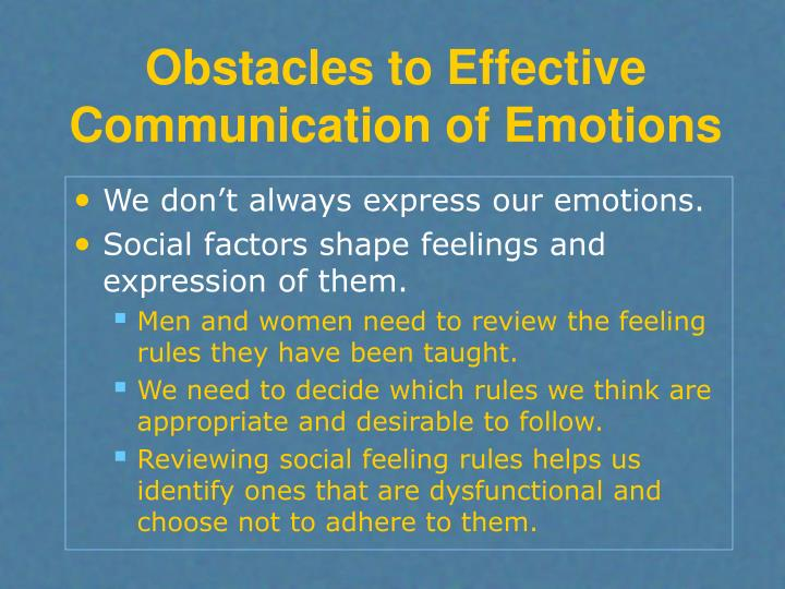 Obstacles to Effective Communication of Emotions