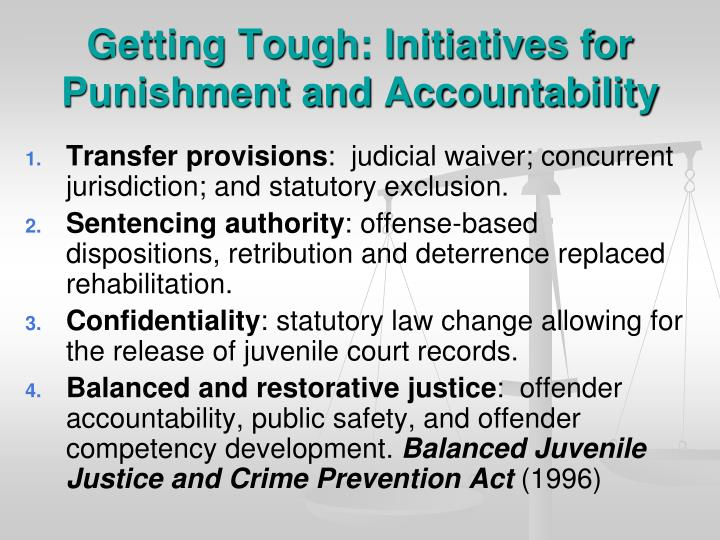 Getting Tough: Initiatives for Punishment and Accountability
