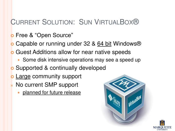 Current Solution:  Sun