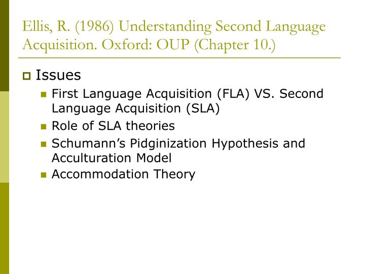 Ellis r 1986 understanding second language acquisition oxford oup chapter 10