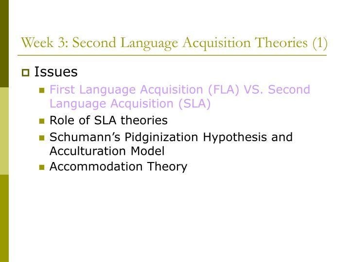 Week 3: Second Language Acquisition Theories (1)