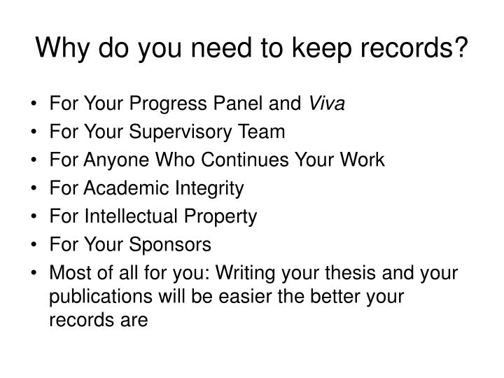 Why do you need to keep records