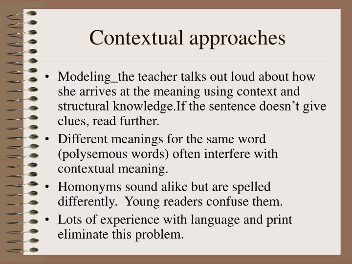 Contextual approaches