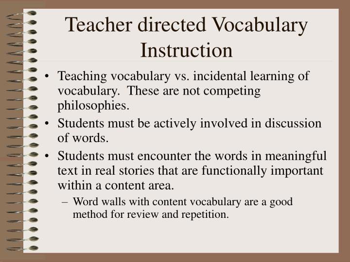 Teacher directed Vocabulary Instruction