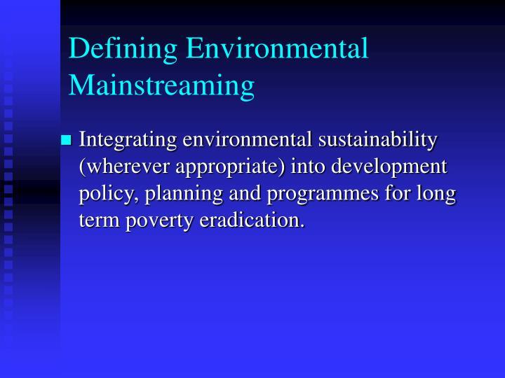 Defining Environmental Mainstreaming