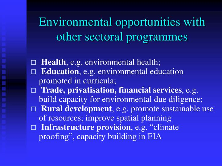 Environmental opportunities with other sectoral programmes