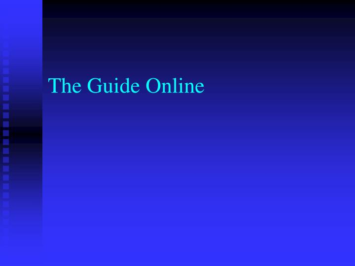 The Guide Online