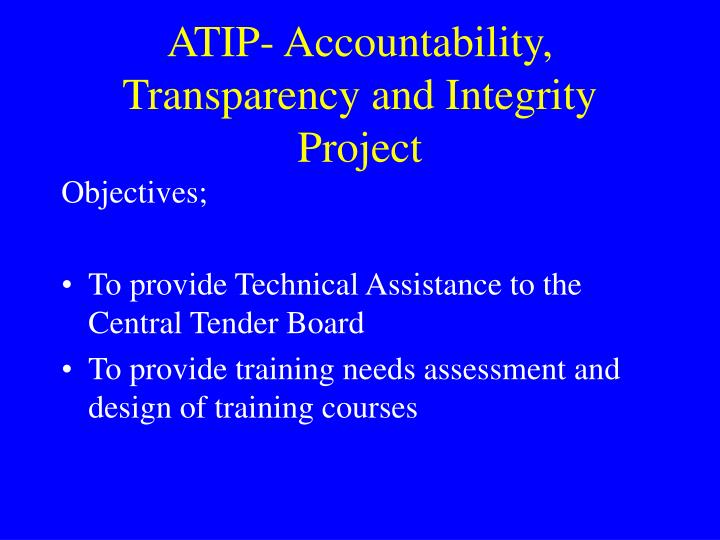 ATIP- Accountability, Transparency and Integrity Project