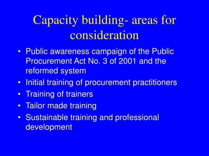 Capacity building- areas for consideration