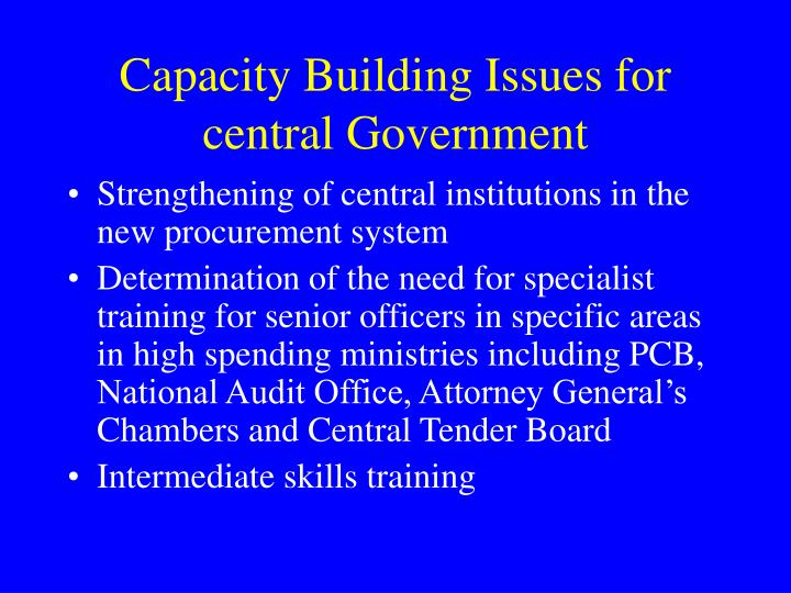 Capacity Building Issues for central Government