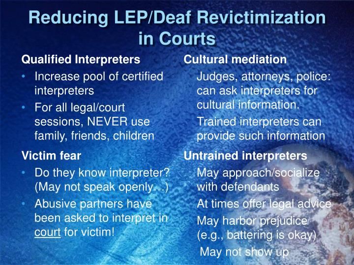Reducing LEP/Deaf Revictimization in Courts
