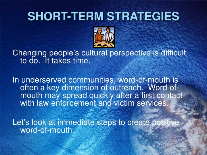 SHORT-TERM STRATEGIES