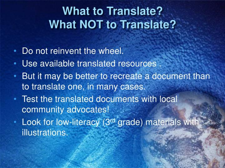 What to Translate?