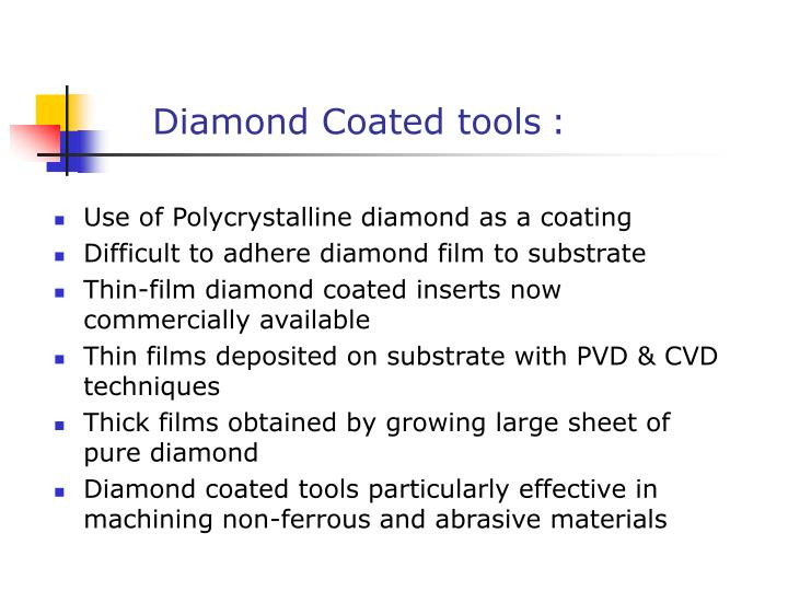 Diamond Coated tools