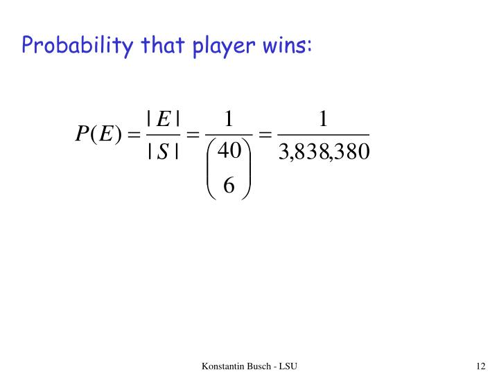 Probability that player wins:
